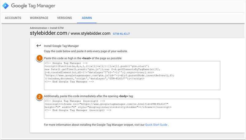 Add the Google Tag Manager code to your pages