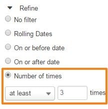 Refine by number of times